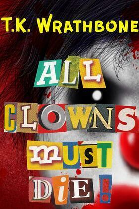 All Clowns Must Die!
