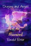 Dragons and Angels Narrated