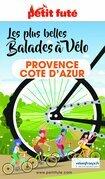 BALADES À VÉLO PROVENCE / COTE D'AZUR 2021/2022 Petit Futé