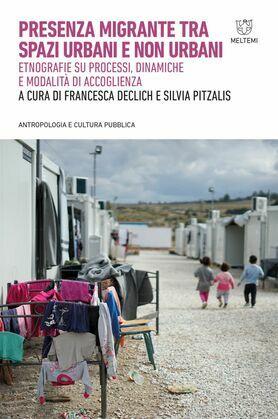Presenza migrante tra spazi urbani e non urbani