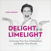 Delight in the Limelight