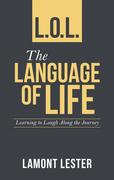 L.O.L. the Language of Life