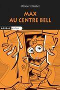 Max au Centre Bell