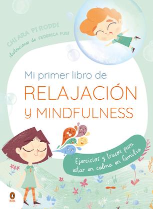 Mi primer libro de relajación. Mindfulnes