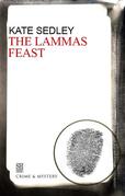 Lammas Feast: A Roger the Chapman Medieval Mystery 11