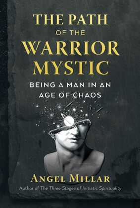 The Path of the Warrior-Mystic