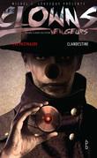 Les clowns vengeurs - Clandestine