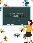 Bird Mazes Puzzle Book for Kids Ages 3+ (Printable Version)