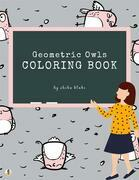 Geometric Owls Coloring Book for Teens (Printable Version)