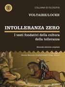 Intolleranza zero. I testi fondativi della cultura della tolleranza – seconda edizione