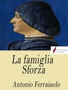 La famiglia Sforza