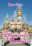 Disneylandia Metafísica