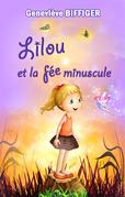 Lilou et la fée minuscule