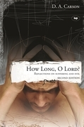 How long, O Lord? (2nd edition)