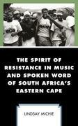 The Spirit of Resistance in Music and Spoken Word of South Africa's Eastern Cape