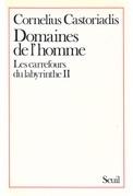 Domaines de l'Homme, Les Carrefours du labyrinthe