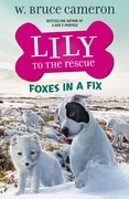 Lily to the Rescue: Foxes in a Fix