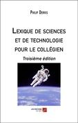 Lexique de sciences et de technologie pour le collégien