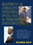 Safety & Health Program for Rx & General Industry
