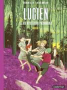 Lucien et les mystérieux phénomènes (Tome 3)  - Sorcière !