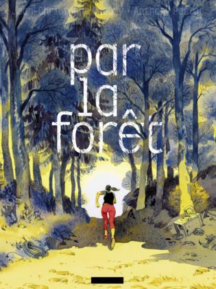Par la forêt