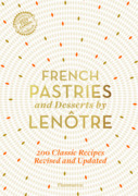 French Pastries and Desserts by Lenôtre