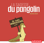 La sagesse du Pangolin