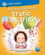 Matilda Experiences Static Electricity