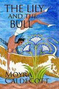 The Lily and the Bull