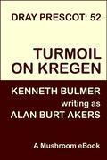 Turmoil on Kregen