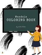 Mandala Coloring Book for Teens (Printable Version)