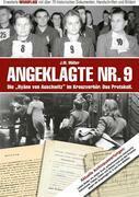 """Angeklagte Nr. 9 - Die """"Hyäne von Auschwitz"""" im Kreuzverhör. Das Protokoll. Erweiterte NEUAUFLAGE"""