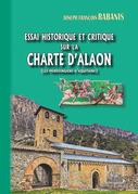 Essai historique et critique  sur la Charte d'Alaon