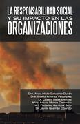 La Responsabilidad Social Y Su Impacto En Las Organizaciones