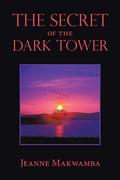 The Secret of the Dark Tower