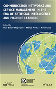 Communication Networks and Service Management in the Era of Artificial Intelligence and Machine Learning