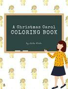 A Christmas Carol Coloring Book for Kids Ages 3+ (Printable Version)