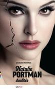 Natalie Portman, dualités