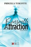 Sensuelle attraction