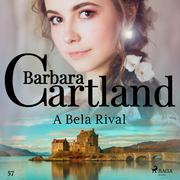 A Bela Rival (A Eterna Coleção de Barbara Cartland 57)