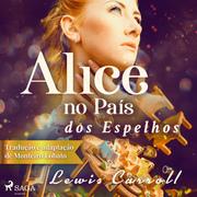 Alice no País dos Espelhos
