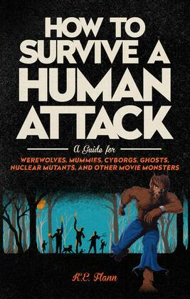How to Survive a Human Attack