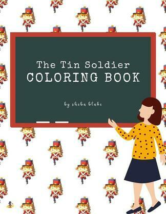 The Tin Soldier Coloring Book for Kids Ages 3+ (Printable Version)