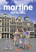 Editions spéciales - Martine visite Bruxelles