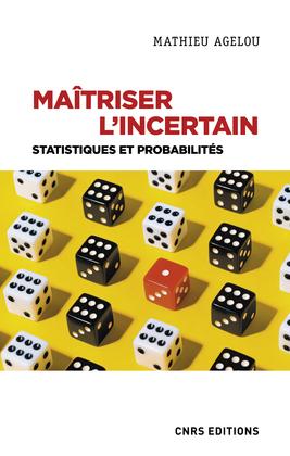 Maîtriser l'incertain - Statistiques et probabilités