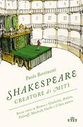 Shakespeare creatore di miti