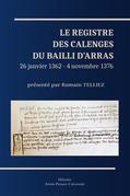 Le Registre des calenges du bailli d'Arras
