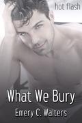 What We Bury