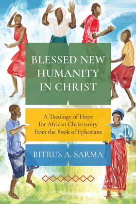 Blessed New Humanity in Christ