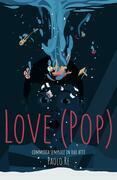 Love (PoP). Commedia semplice in due atti